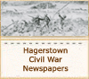 150th Anniversary of the Civil War - Hagerstown newspapers